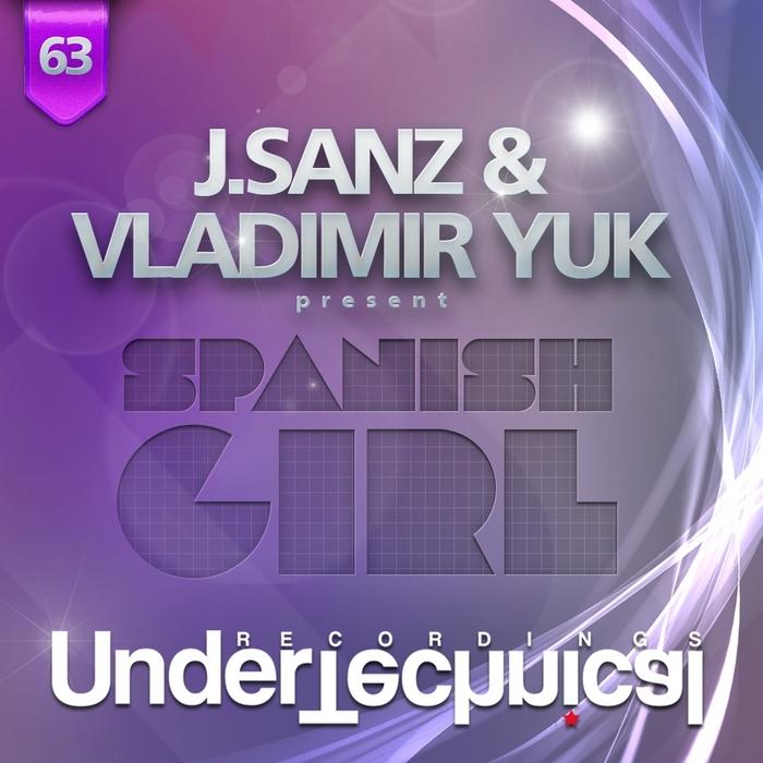 J SANZ/VLADIMIR YUK - Spanish Girl