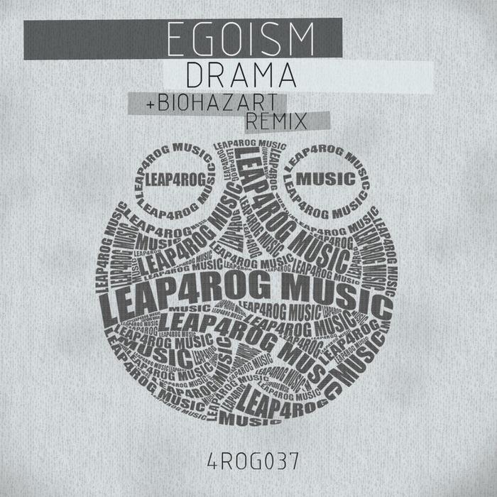 EGOISM - Drama