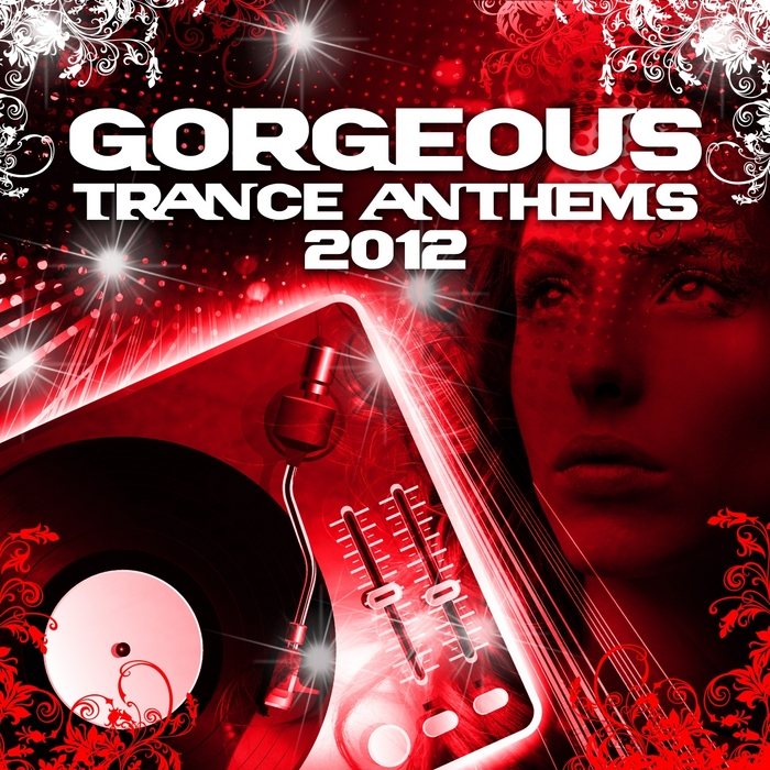 Various Artists - Gorgeous Trance Anthems 2012 Vip Edition (Best of the Clubs Top Tunes)