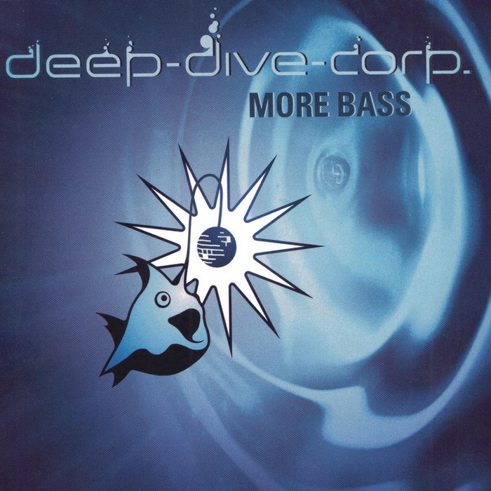 DEEP DIVE CORP - More Bass