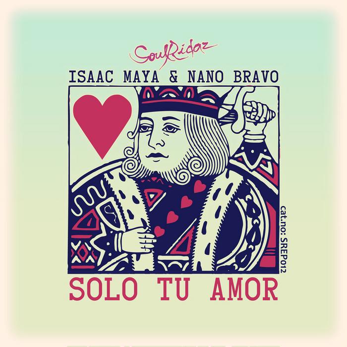 MAYA, ISAAC/NANO BRAVO - Solo Tu Amor