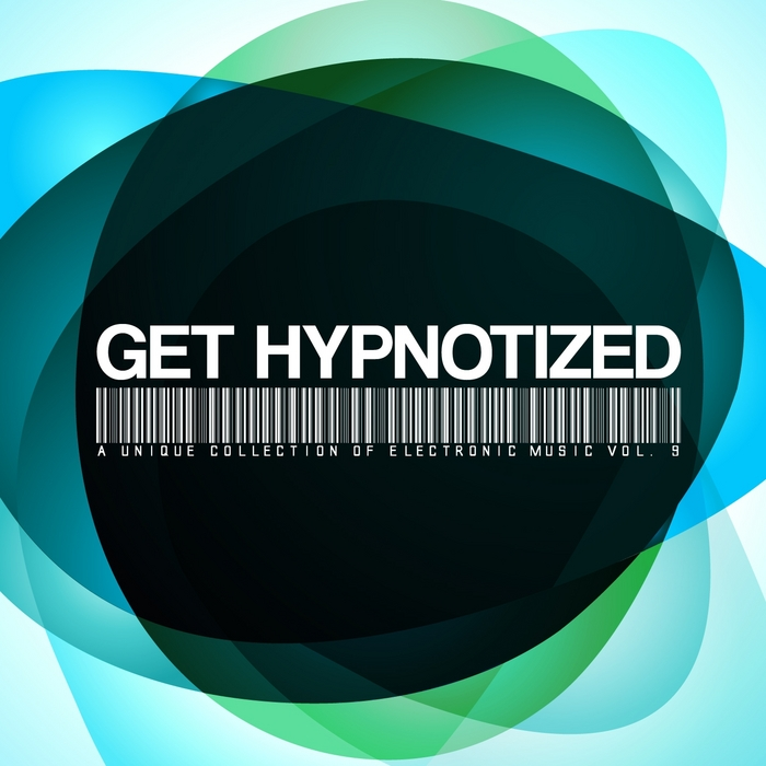VARIOUS - Get Hypnotized (A Unique Collection Of Electronic Music Vol 9)