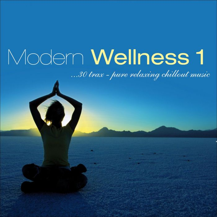 VARIOUS - Modern Wellness Vol 1 Pure Relaxing Chillout Music