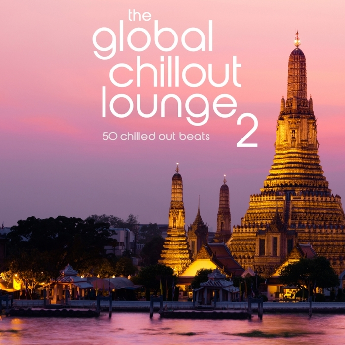 VARIOUS - The Global Chillout Lounge 2