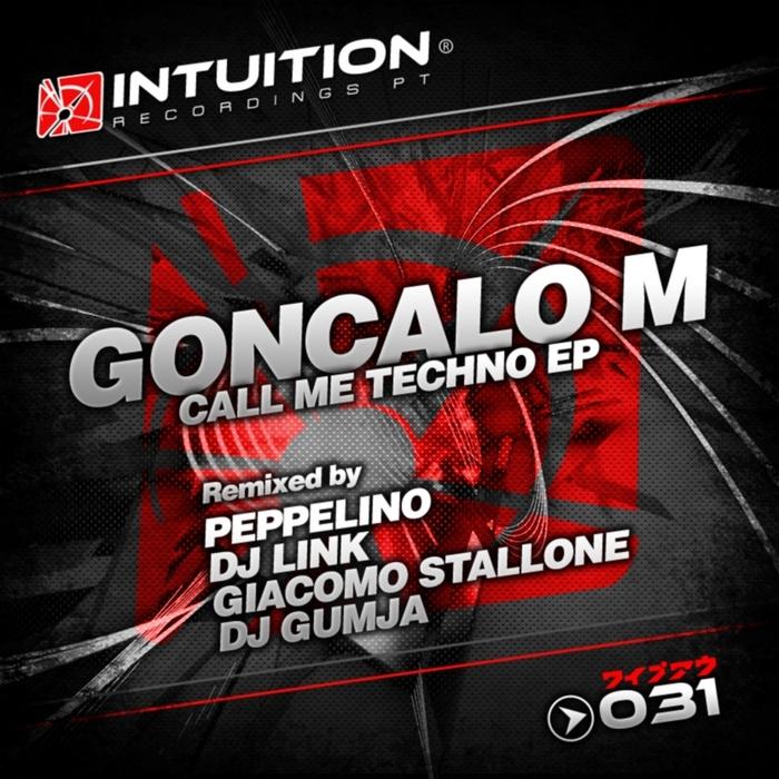 GONCALO M - Call Me Techno EP (remixed)
