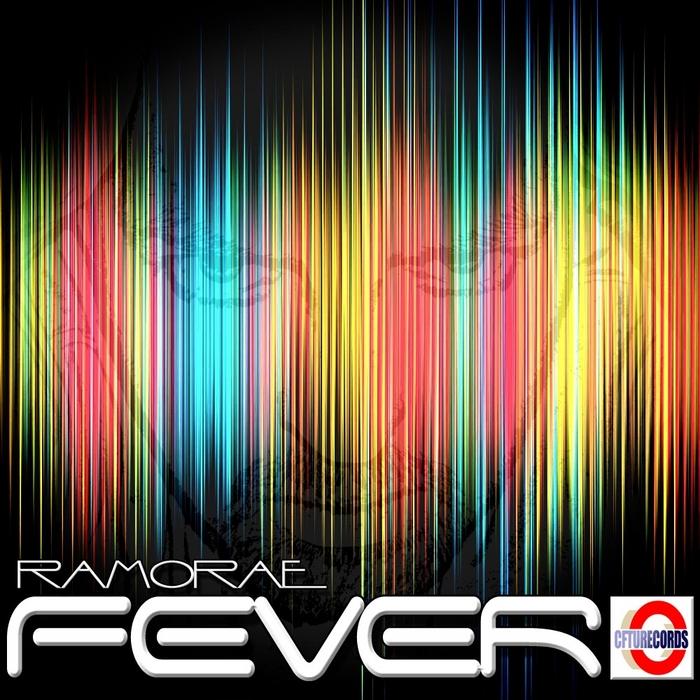 RAMORAE - Fever