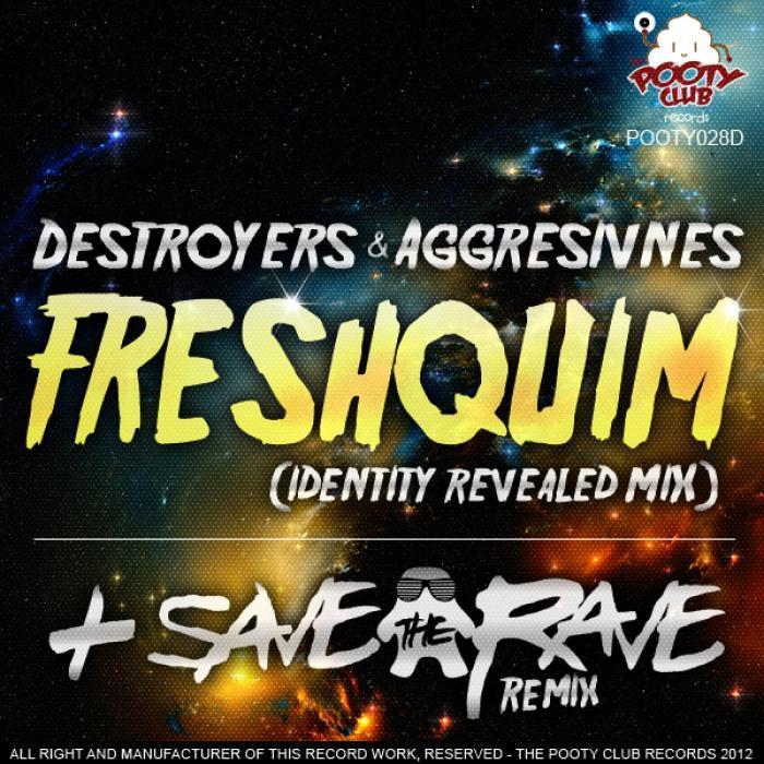 DESTROYERS/AGGRESIVNES - Freshquim