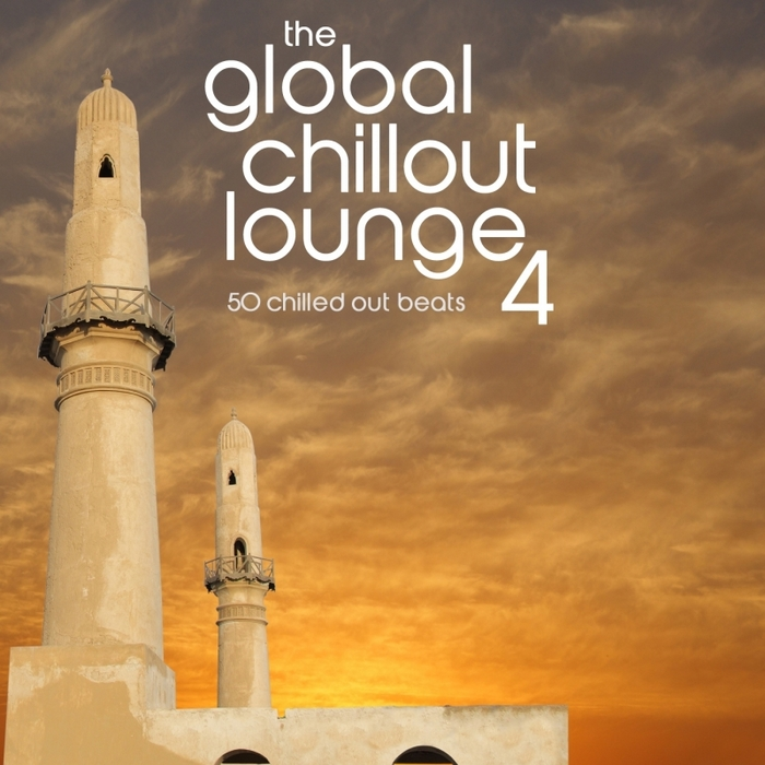 VARIOUS - The Global Chillout Lounge 4