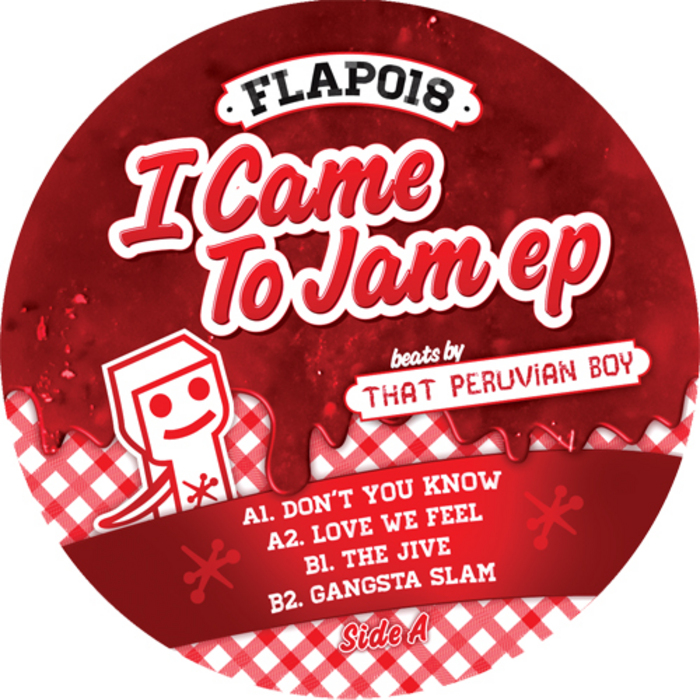 THAT PERUVIAN BOY - I Came To Jam EP