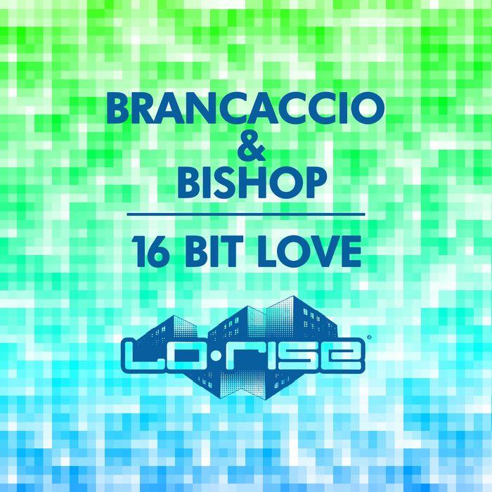 BRANCACCIO/BISHOP - 16 Bit Love