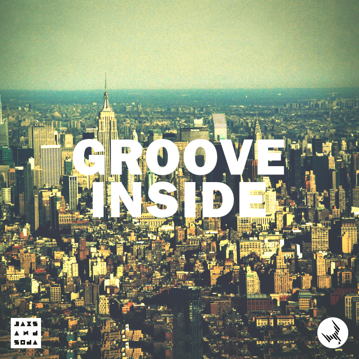JAXS & SODA - Groove Inside