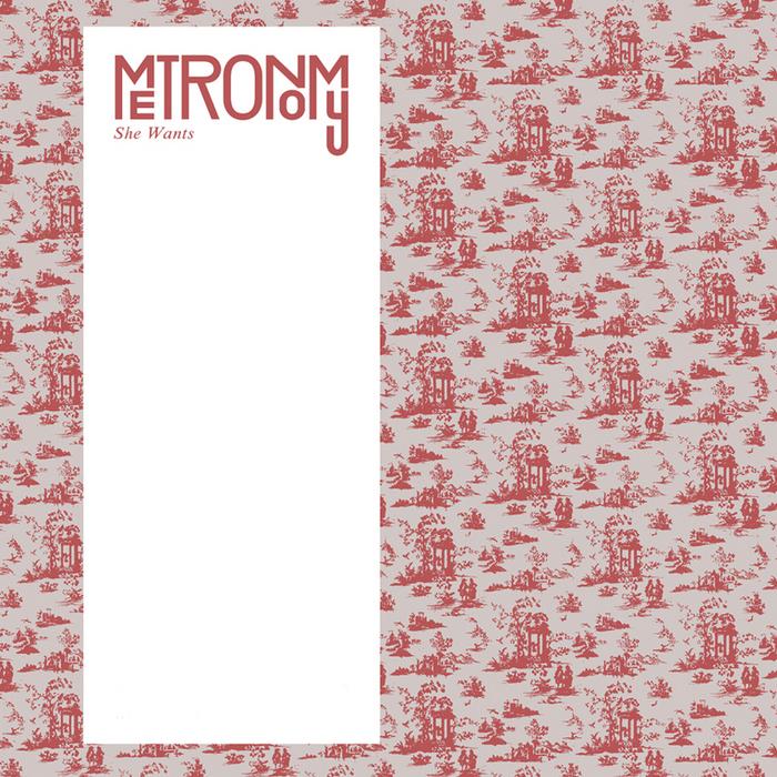 METRONOMY - She Wants