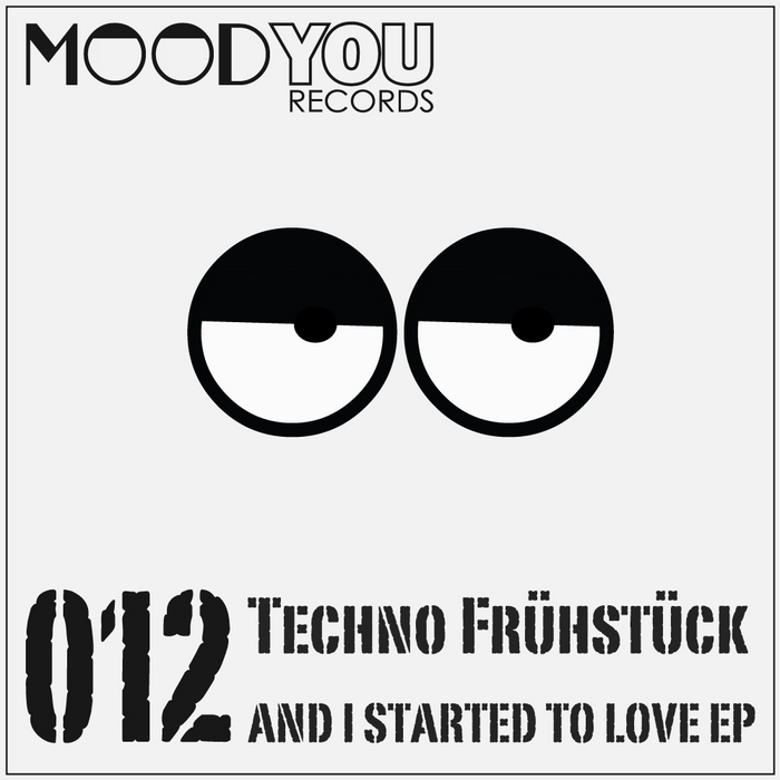 TECHNO FRUHSTUCK - And I Started To Love