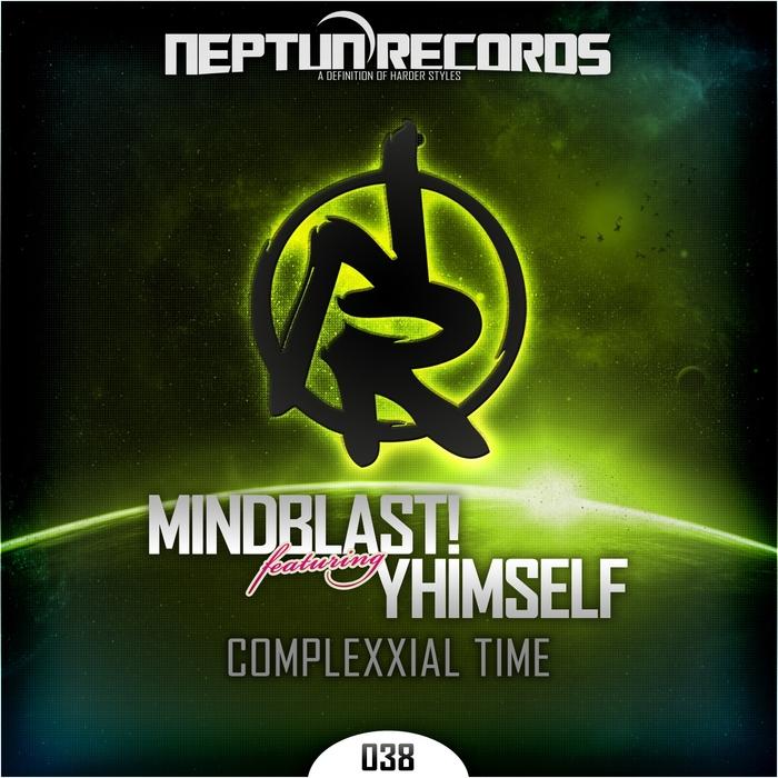 MINDBLAST! feat YHIMSELF - Complexxial Time