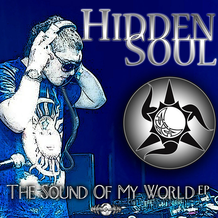 HIDDEN SOUL - The Sound Of My World EP