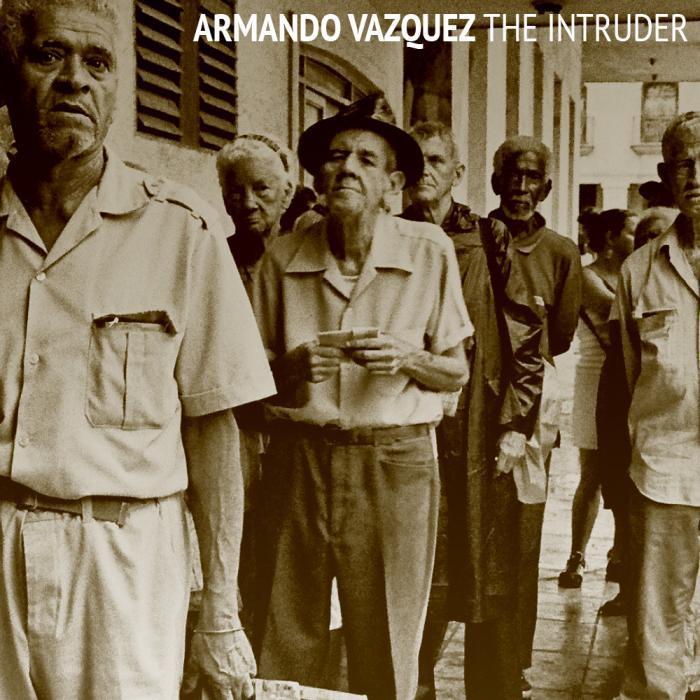 VAZQUEZ, Armando - The Intruder