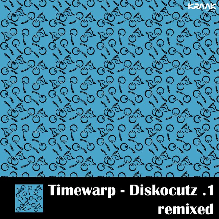 TIMEWARP - Diskocutz 1 Remixed