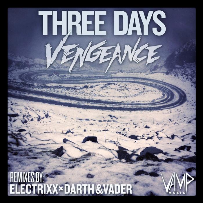 VENGEANCE (AUS) - Three Days