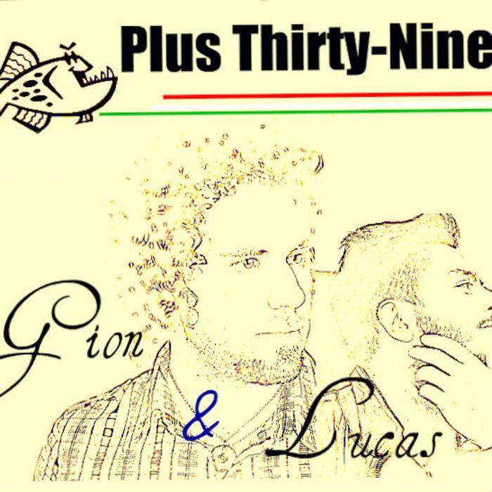 GION/THANOS T/LUCAS/PROSIS/RONI BE - Plus 39 EP