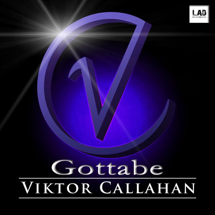 CALLAHAN, Viktor - Gottabe