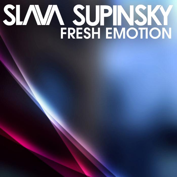 SLAVA SUPINSKY - Fresh Emotion