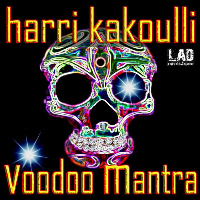 KAKOULLI, Harri - Voodoo Mantra