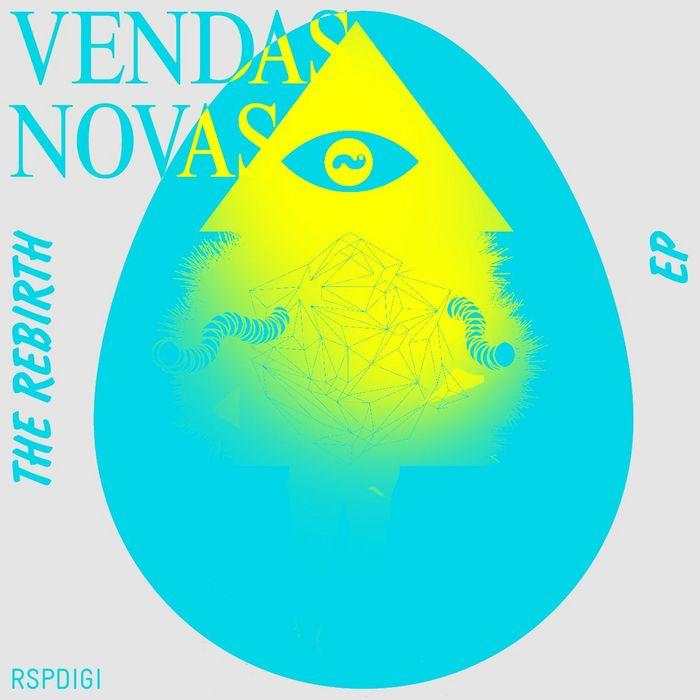 VENDAS NOVAS - The Rebirth EP