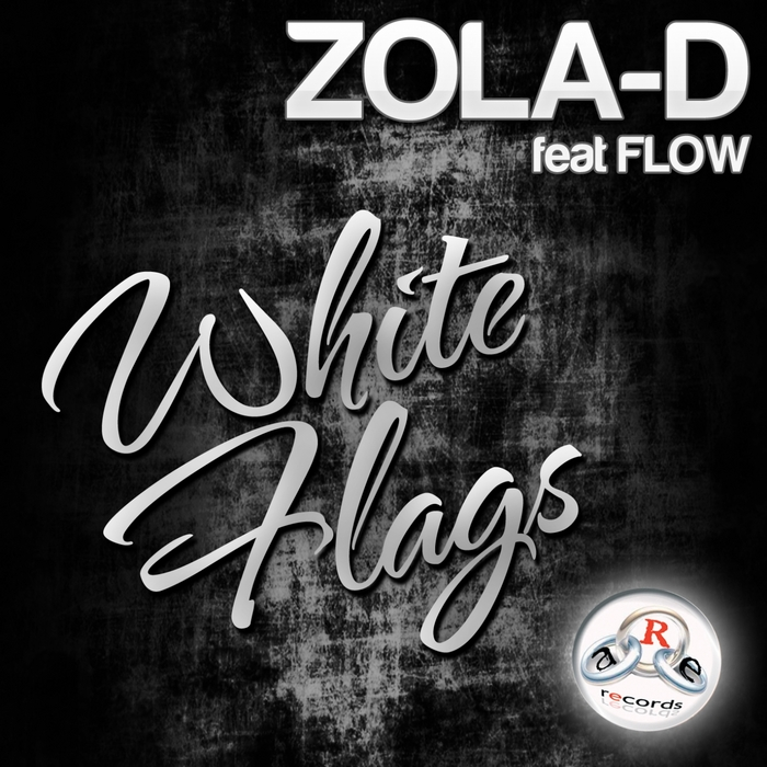 ZOLA D - White Flags