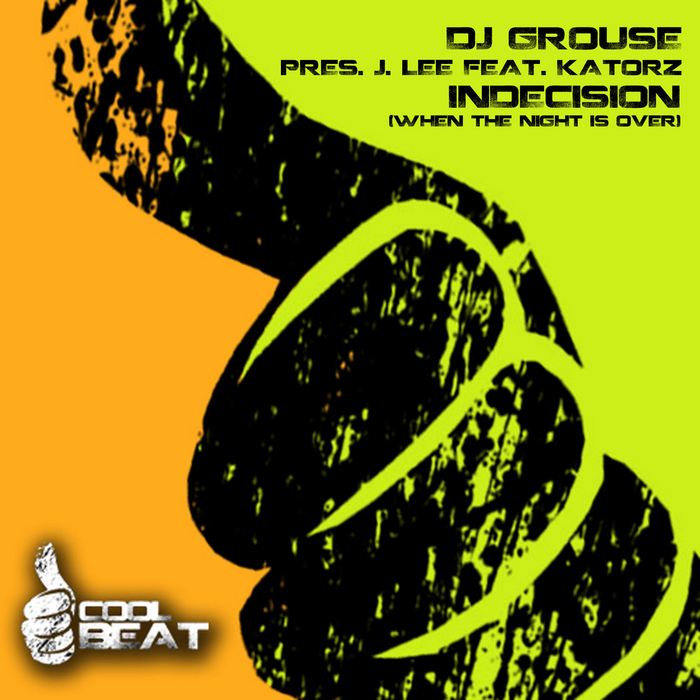 DJ GROUSE - Indecision (When The Night Is Over)