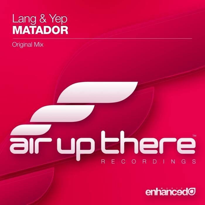 LANG & YEP - Matador