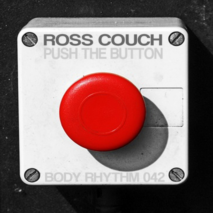 ROSS COUCH - Push The Button EP