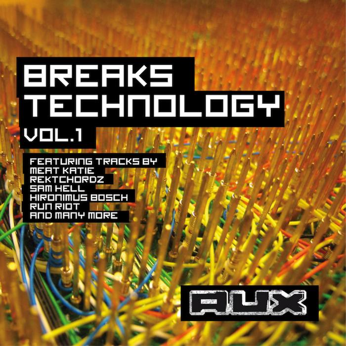 VARIOUS - Breaks Technology Vol 1