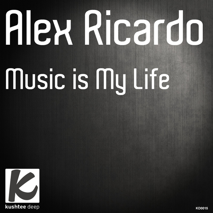 RICARDO, Alex - Music Is My Life