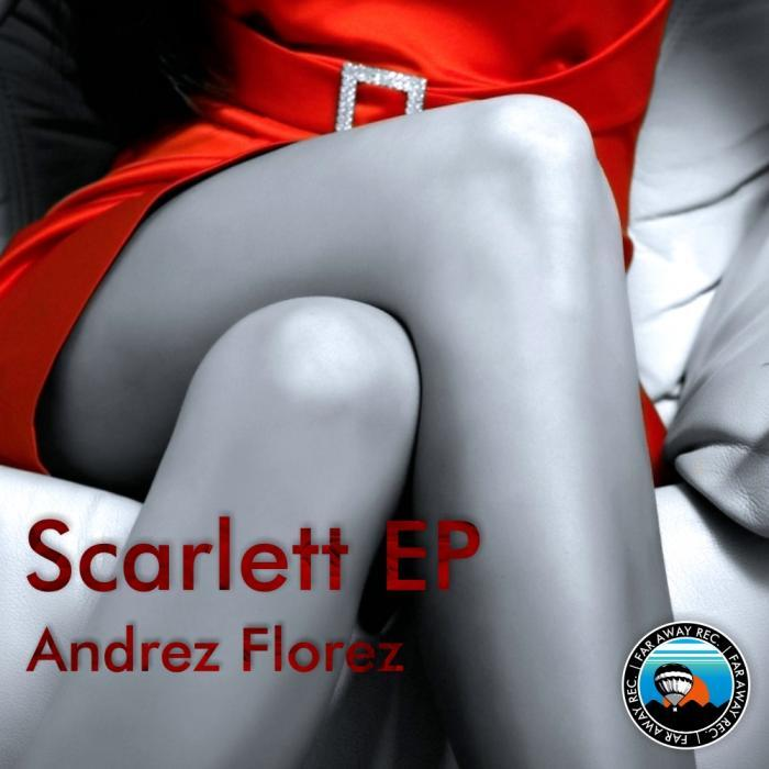 FLOREZ, Andres - Scarlett EP