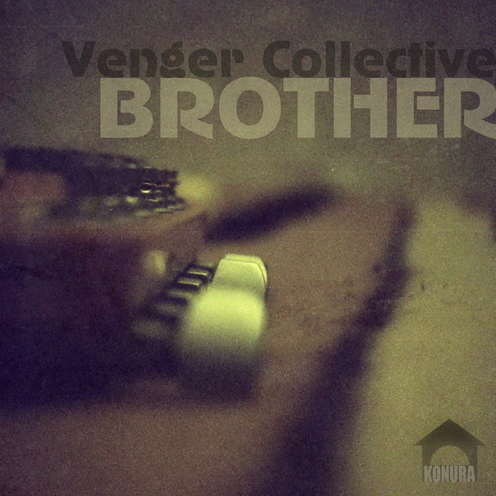VENGER COLLECTIVE - Brother