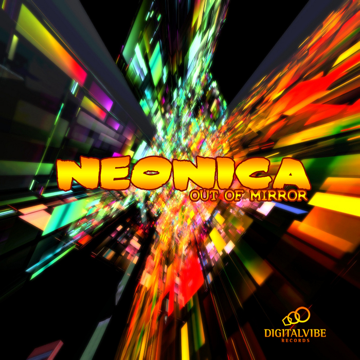 NEONICA - Out Of Mirror