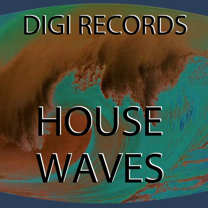 DIGI - House Waves (Digi's Deep Electro)