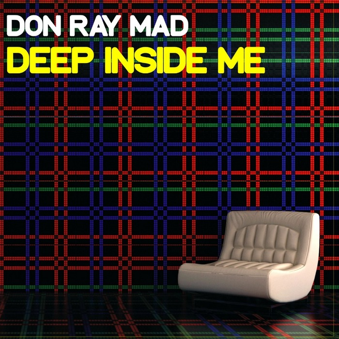 DON RAY MAD - Deep Inside Me