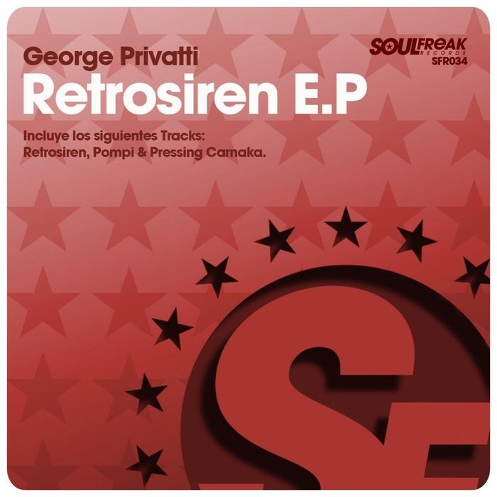 PRIVATTI, George - Retrosiren EP