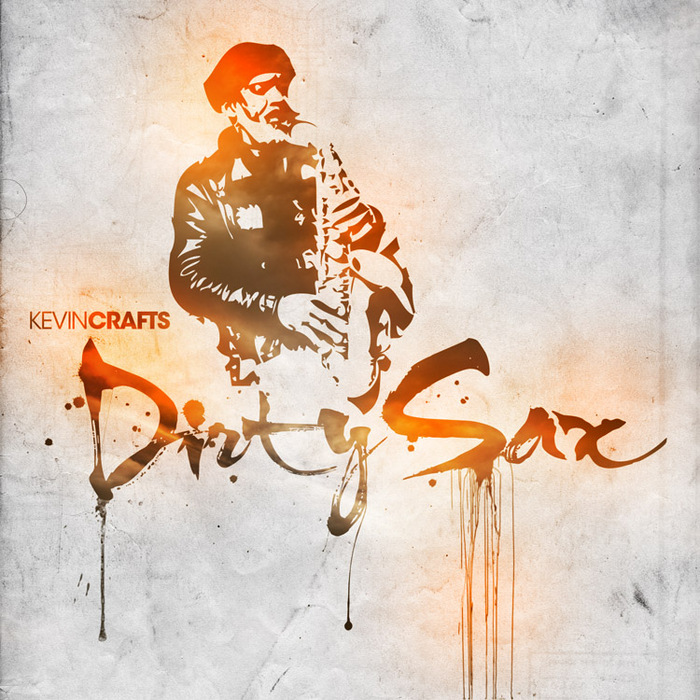 CRAFTS, Kevin - Dirty Sax EP