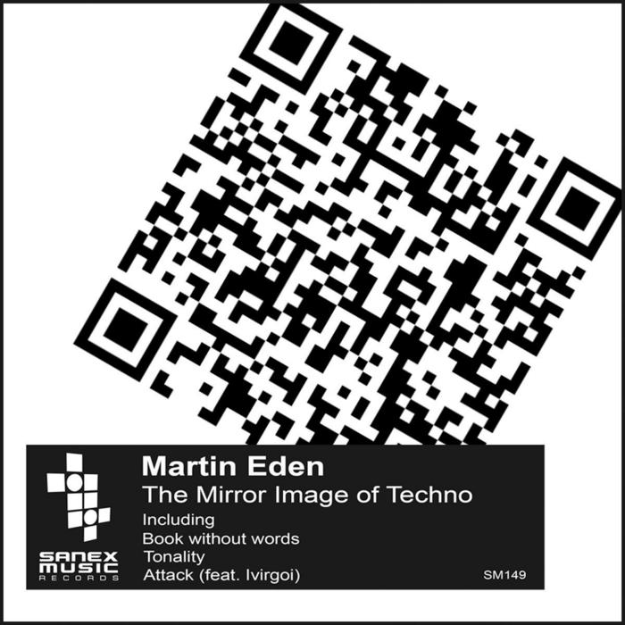 EDEN, Martin - The Mirror Image Of Techno