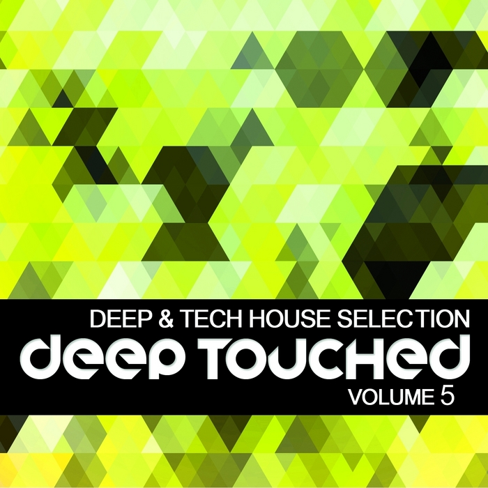 VARIOUS - Deep Touched (Deep House Selection Vol 5)
