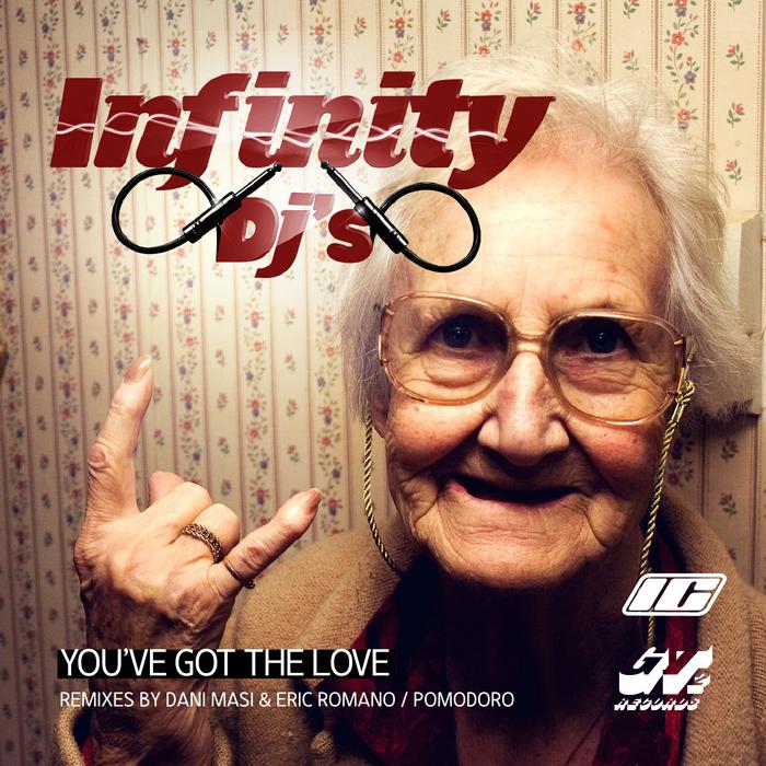 INFINITY DJS - You Got The Love