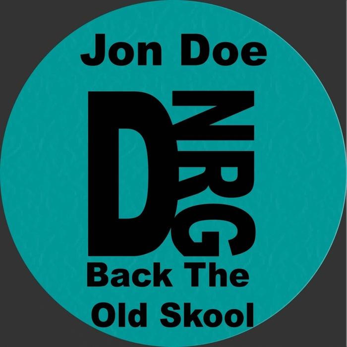 DOE, Jon - Back To The Oldskool