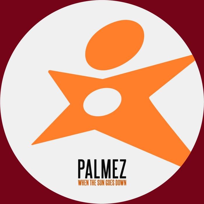 PALMEZ - When The Sun Goes Down