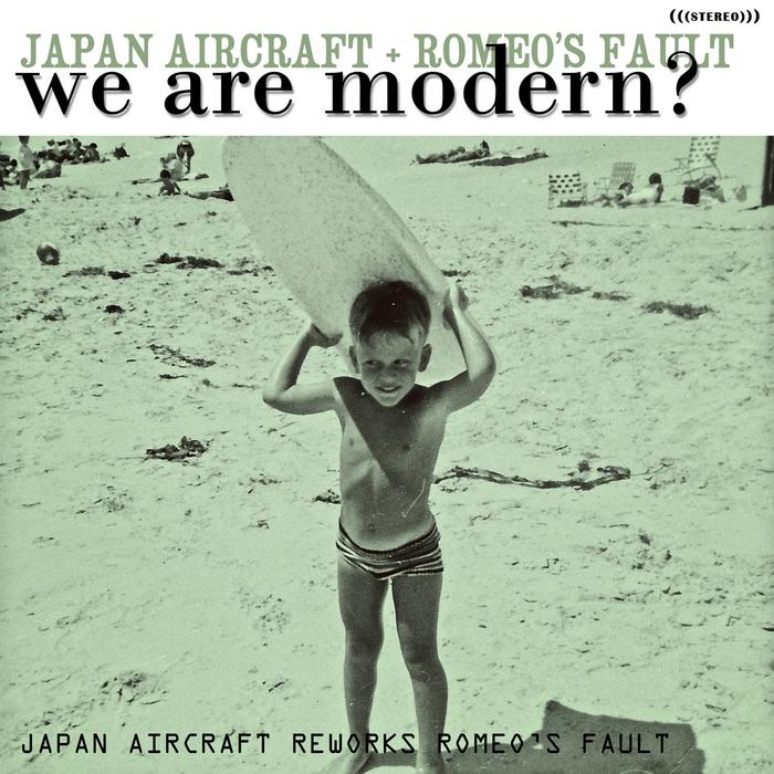 JAPAN AIRCRAFT/ROMEOS FAULT - We Are Modern?