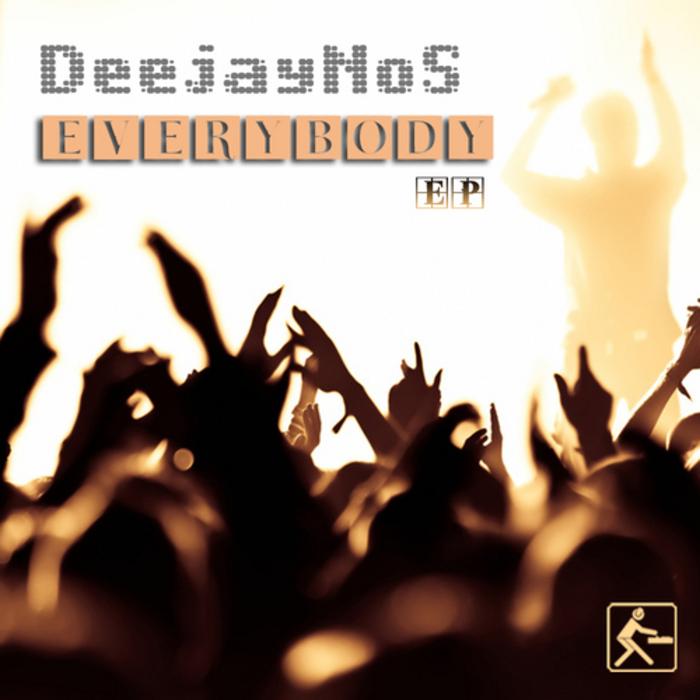 DEEJAYNOS - Everybody EP