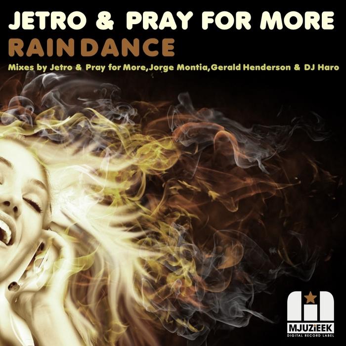 JETRO/PRAY FOR MORE feat BIG JOHN WHITFIELD - Rain Dance