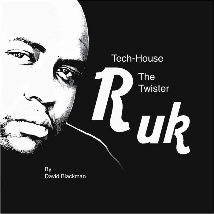 BLACKMAN, David - Tech House The Twister
