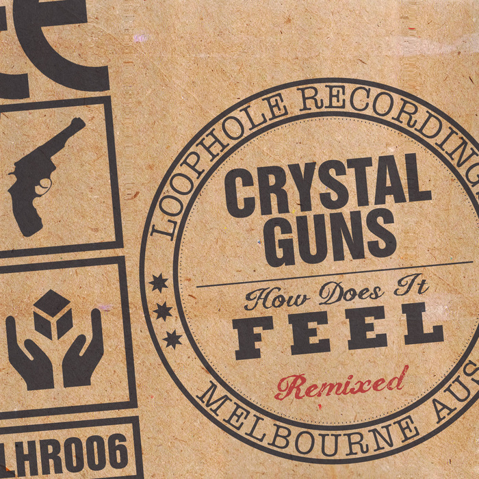 CRYSTAL GUNS - How Does It Feel (Remixes)